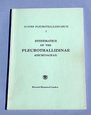 Systematics of the Pleurothallidinae. - Icones Pleurothallidinarum,: Luer, Carlyle A.: