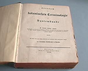 Handbuch der botanischen Terminologie und Systemkunde. (Band 1).: Bischoff, Dr. Gottlieb Wilhelm: