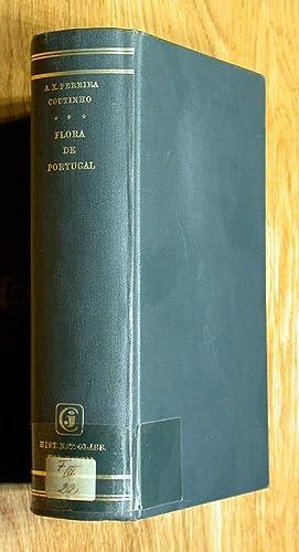 Flora de Portugal.: Coutinho, A(ntonio) X(avier) Pereira: