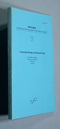Conservation Biology of Lichenised Fungi.: Scheidegger, Christoph, Patricia Anne Wolseley and Göran...