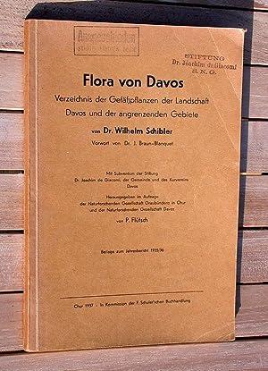 Flora von Davos - Verzeichnis der Gefäßpflanzen der Landschaft Davos und der ...