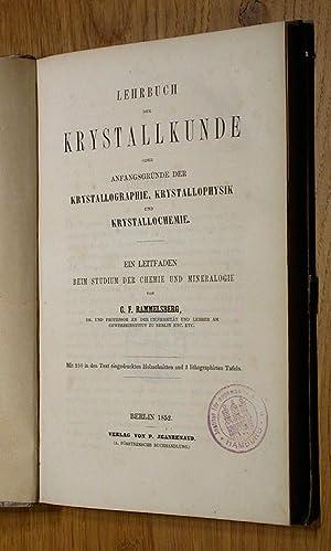 Lehrbuch der Krystallkunde . oder Anfangsgründe der Krystallographie, Krystallophysik und ...
