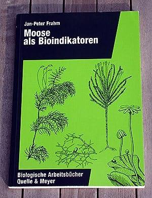 Moose als Bioindikatoren.: Frahm, Jan-Peter: