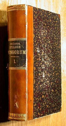 Sylloge Fungorum Omnium Hucusque Cognitorum. - Vol. 1: Sylloge Pyrenomycetum Omnium Hucusque ...