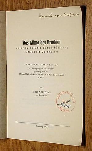Das Klima des Brocken - unter besonderer Berücksichtigung homogener Luftmassen.: Sieger, Fritz...