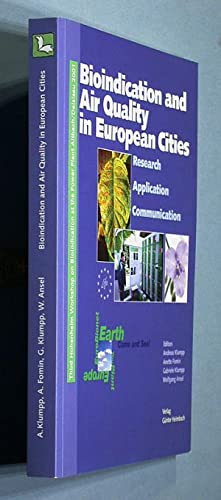 Bioindication and Air Quality in European Cities. Research, Application, Communication.: Klumpp, ...