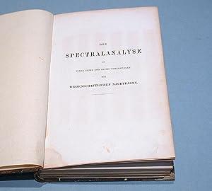 Die Spectralanalyse in einer Reihe von sechs Vorlesungen mit wissenschaftlichen Nachträgen.: ...
