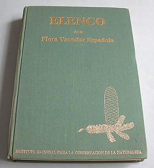 Elenco de la Flora Vascular Espanola (Peninsula y Baleares).: Guinea Lopez, Emilio y Andres ...