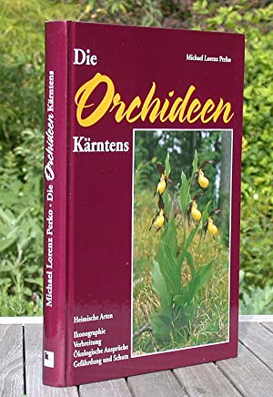 Die Orchideen Kärntens.: Perko, Michael Lorenz: