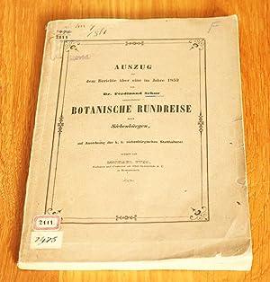 Auszug aus dem Bericht über eine im Jahr 1853 von Dr. Ferdinand Schur unternommene Botanische ...