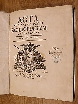 Acta Societatis Regiae Scientiarum Upsaliensis MDCCXL -: Linnaeus, Carolus (Carl