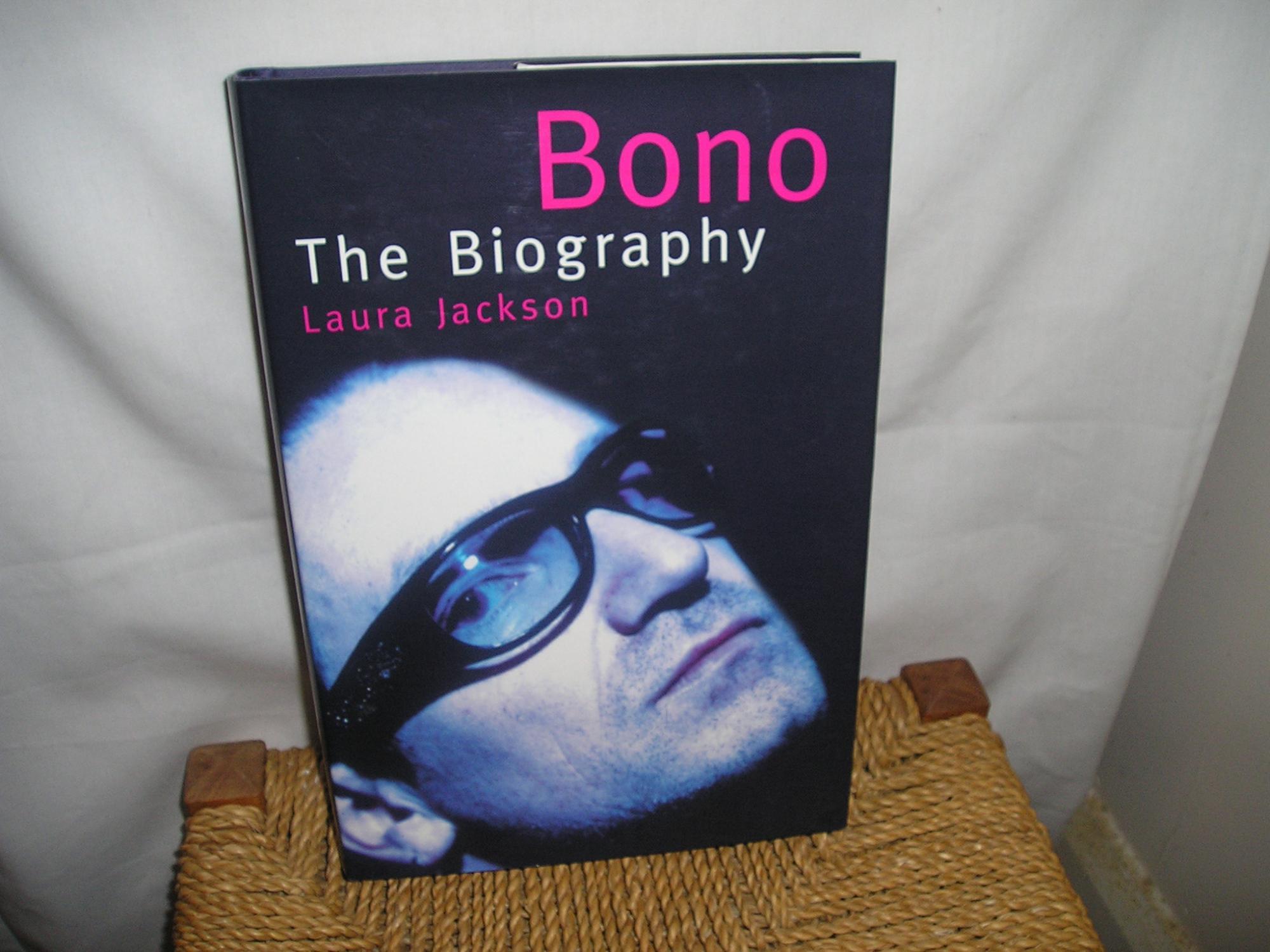 Bono  The Biography