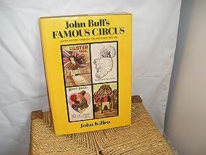 John Bull's Famous Circus. Ulster History Through: Killen. John: