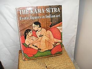 The Kama-Sutra. Erotic figures in Indian art: Smedt. Marc de: