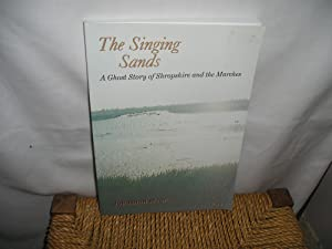 The Singing Sands. A Ghost Story of: Moor. Jonathan.: