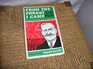 From The Forest I Came. The Story: Lazell. David.:
