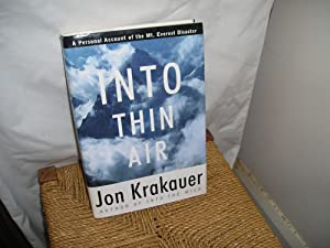 Into Thin Air. A Personal Account of: Krakauer. Jon.: