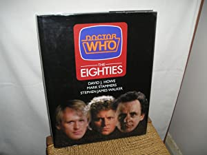 Doctor Who. The Eighties: Howe. David. J.