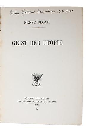 Geist der Utopie.: BLOCH, ERNST. -