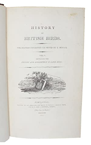 History of British Birds. The Figures engraved: BEWICK, THOMAS (