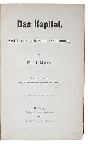 Das Kapital. Kritik der politischen Oekonomie. Erster: MARX, KARL. -