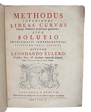 Methodus inveniendi Lineas Curvas Maximi Minimive proprietate: EULER, LEONHARD. -