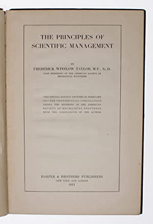 The Principles of Scientific Management. This Special: TAYLOR, FREDERICK WINSLOW.