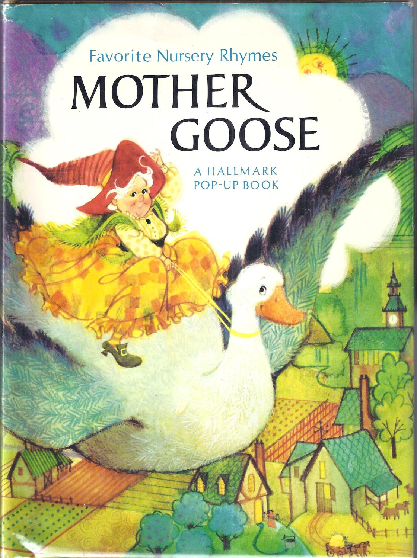 Mother Goose Favorite Nursery Rhymes A Hallmark Pop Up Book Wortman Arthur