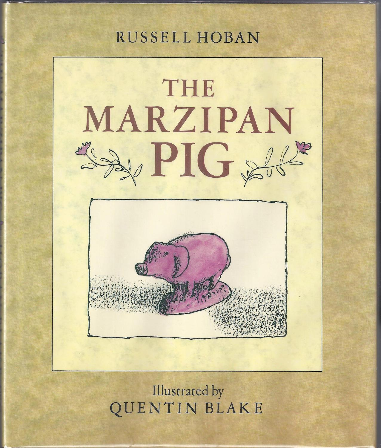 The Marzipan Pig: Hoban, Russell Bookseller Image