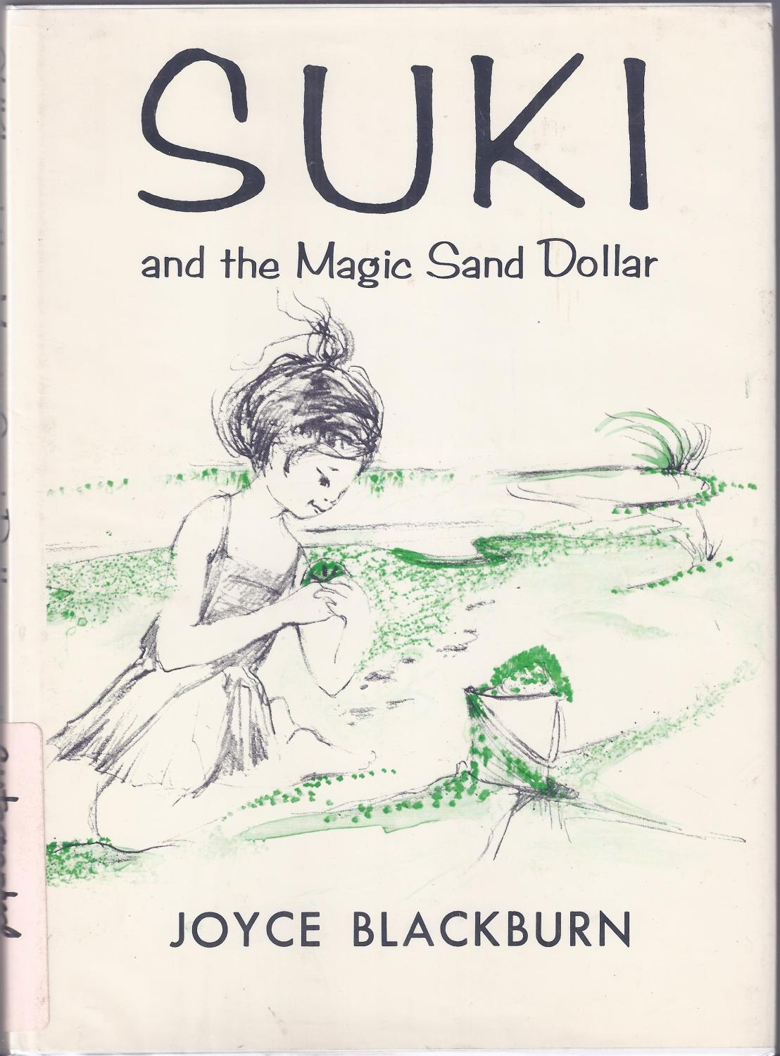 Suki and the Magic Sand Dollar Blackburn, Joyce Fine Hardcover
