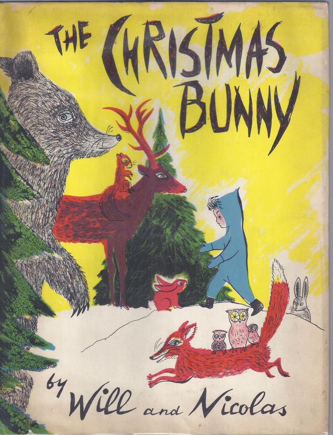 The Christmas Bunny.The Christmas Bunny By Will And Nicolas Harcourt Brace Co