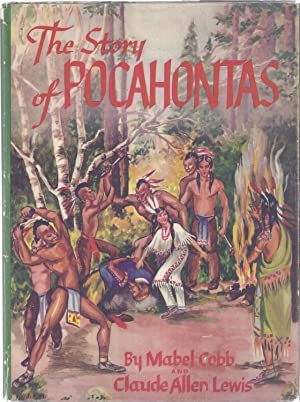 The Story of Pocahontas: Cobb, Mabel and