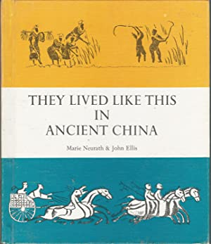 They Lived Like This in Ancient China: Neurath, Marie &