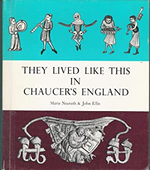 They Lived Like This In Chaucer's England: Neurath, Marie &