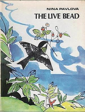The Live Bead: Stories and Fairy Tales: Pavlova, Nina