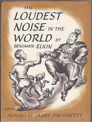 The Loudest Noise in the World: Elkin, Benjamin