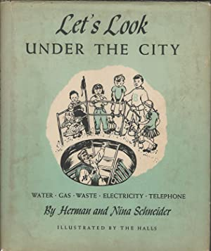 Let's Look Under the City: Schneider, Herman and
