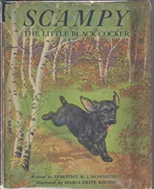 Scampy, the Little Black Cocker: L'Hommedieu, Dorothy K.