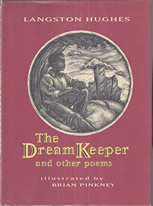 The Dream Keeper and Other Poems: Hughes, Langston