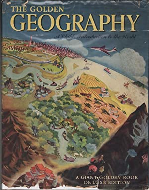 The Golden Geography : A Child's Introduction: Werner, Elsa Jane