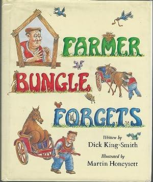 Farmer Bungle Forgets: King-Smith, Dick