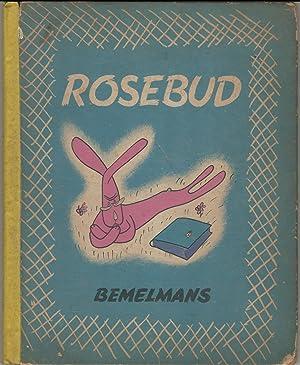 Rosebud: Bemelmans, Ludwig