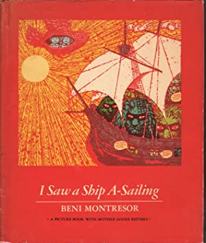 I Saw a Ship A-Sailing: Or, The: Montresor, Beni