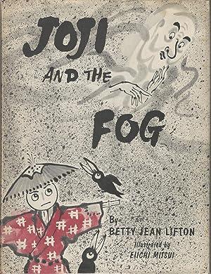 Joji and the Fog: Lifton, Jean