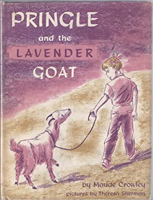 Pringle and the Lavender Goat: Crowley, Maude