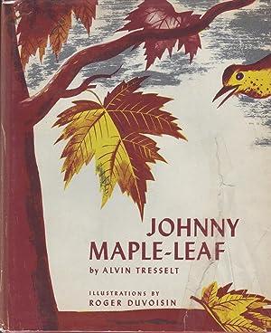 Johnny Maple-Leaf: Tresselt, Alvin