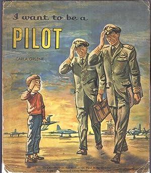 I Want to Be a Pilot: Greene, Carla