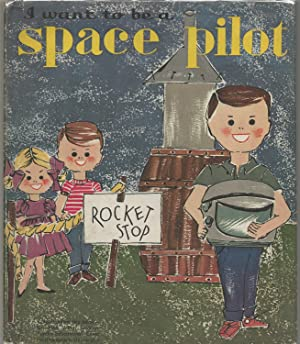 I Want to Be a Space Pilot: Greene, Carla