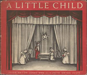 A Little Child: The Christmas Miracle Told: Jones, Jessie Orton