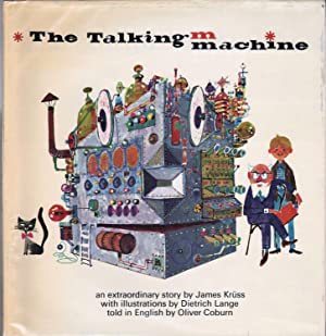 The Talking Machine: Kruss, James; Oliver